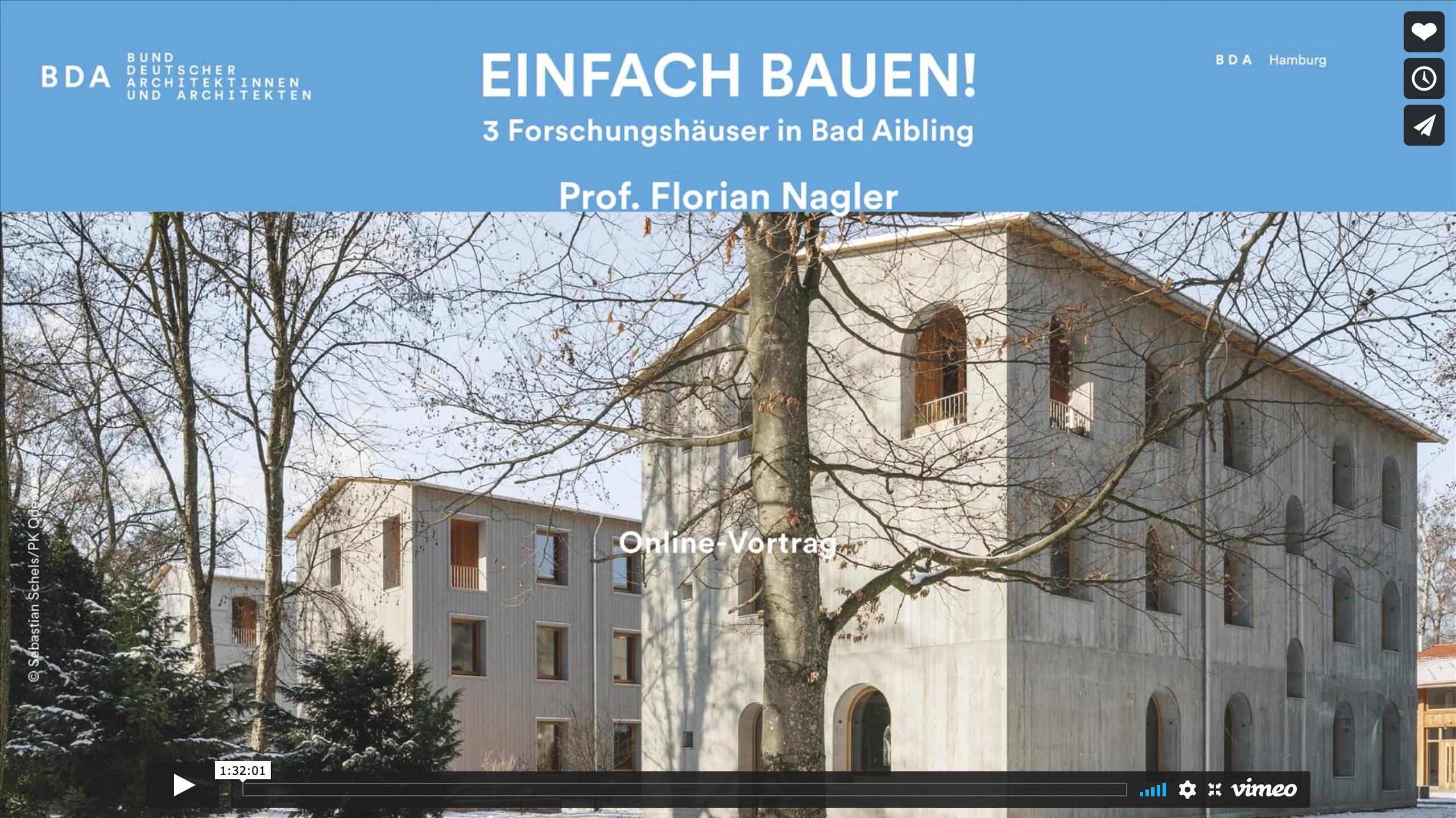 Einfach Bauen 3 Forschungshäuser in Bad Aibling Online-Vortrag Florian Nagler